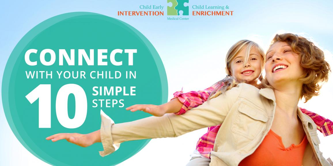Connect With Your Child in 10 Simple Steps